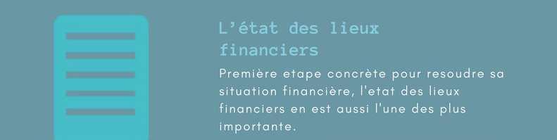 Redresser une situation financiere difficile. État des lieux financier.